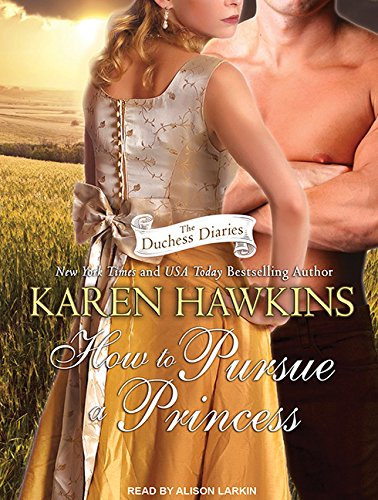 How to Pursue a Princess (Library Edition): Karen Hawkins