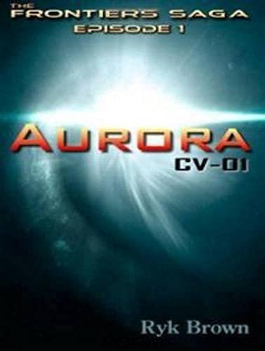 Aurora: CV-01: Ryk Brown