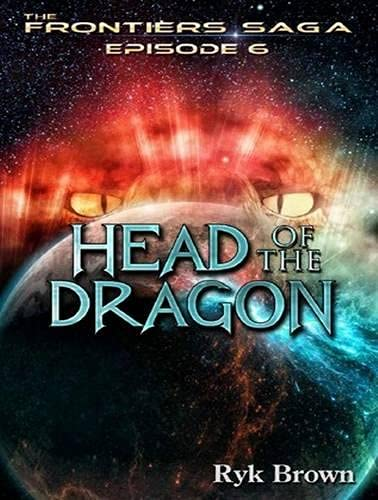 Head of the Dragon (Library Edition): Ryk Brown