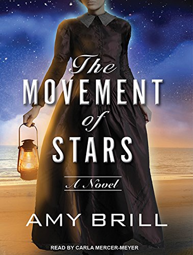 The Movement of Stars (Library Edition): Amy Brill