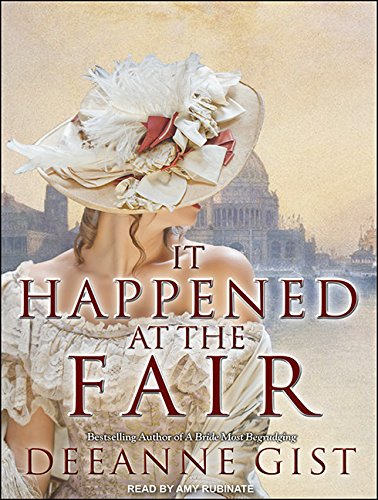 It Happened at the Fair (Library Edition): Deeanne Gist
