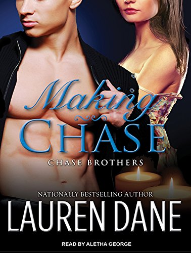 Making Chase (Library Edition): Lauren Dane