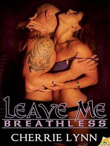 Leave Me Breathless (Library Edition): Cherrie Lynn