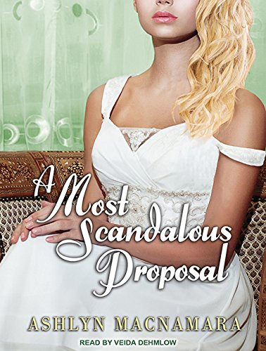 A Most Scandalous Proposal (Compact Disc): Ashlyn MacNamara