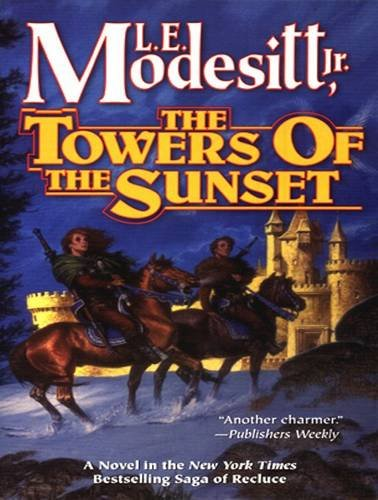 The Towers of the Sunset (Library Edition): L. E. Jr. Modesitt