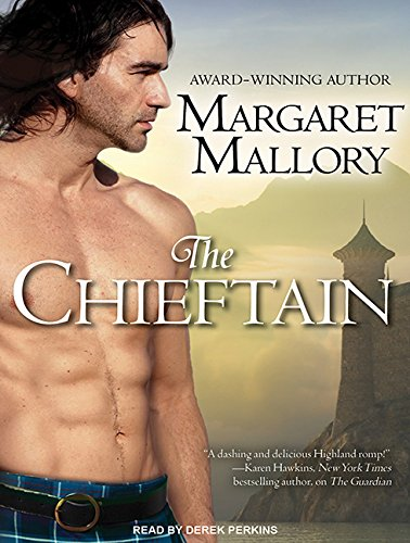 The Chieftain (Library Edition): Margaret Mallory