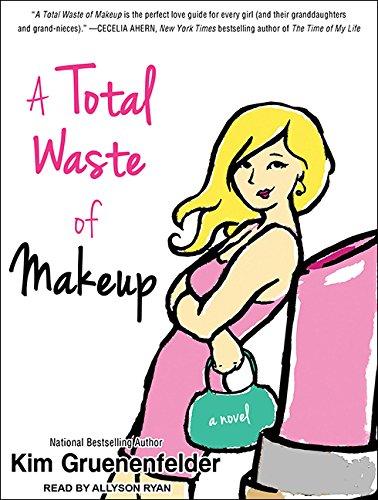 A Total Waste of Makeup (Compact Disc): Kim Gruenenfelder