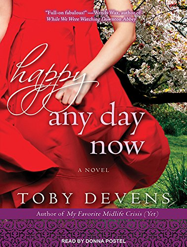 Happy Any Day Now: Toby Devens