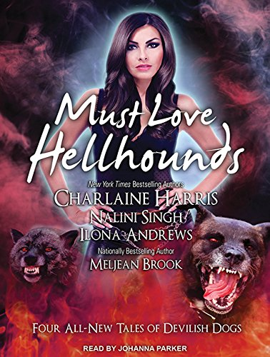 Must Love Hellhounds: Charlaine Harris