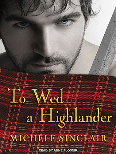 To Wed a Highlander: Michele Sinclair
