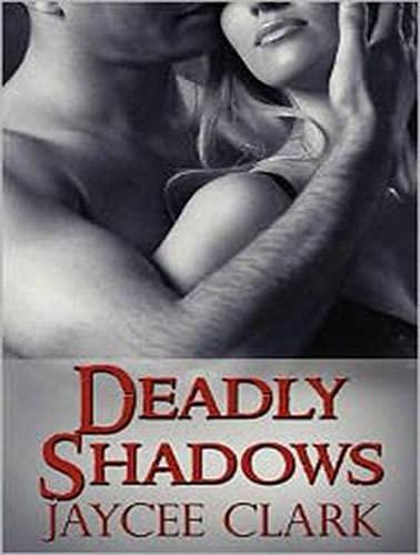 Deadly Shadows (Library Edition): Jaycee Clark
