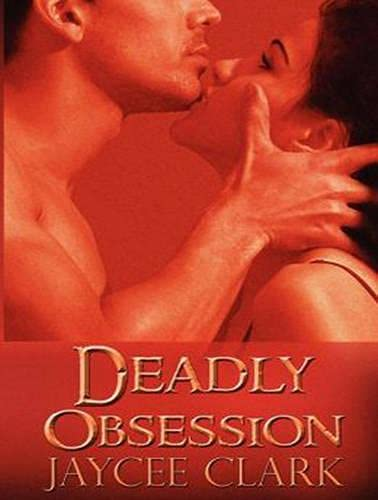 9781452645339: Deadly Obsession (Kinncaid Brothers)