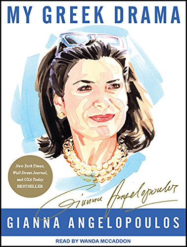 My Greek Drama: Life, Love, and One Woman's Olympic Effort to Bring Glory to Her Country (...