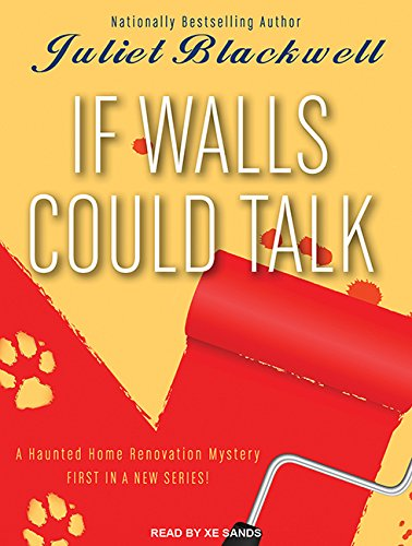 If Walls Could Talk (Library Edition): Juliet Blackwell