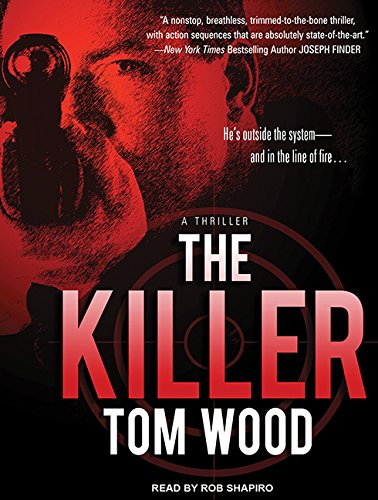 The Killer (Library Edition): Tom Wood