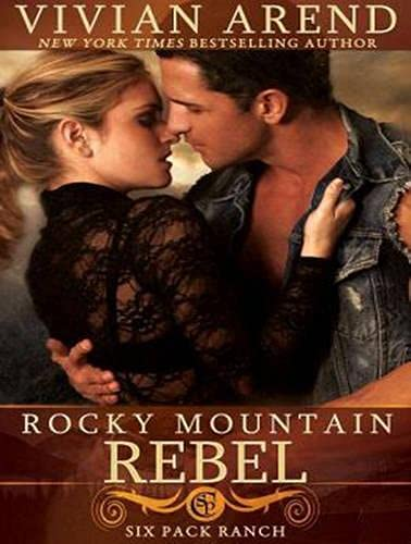 Rocky Mountain Rebel (Library Edition): Vivian Arend
