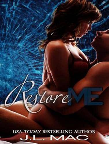 Restore Me (Compact Disc): J.L. Mac