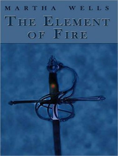 9781452646312: The Element of Fire (Ile-Rien)