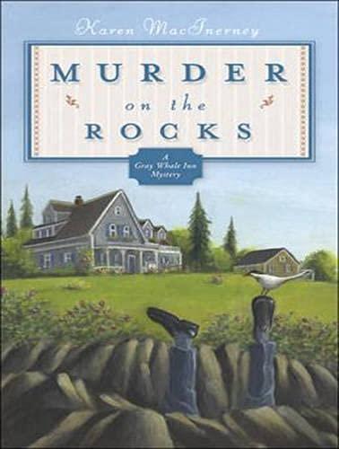 Murder on the Rocks (Library Edition): Gray Whale Inn Mysteries No. 1: Karen MacInerney