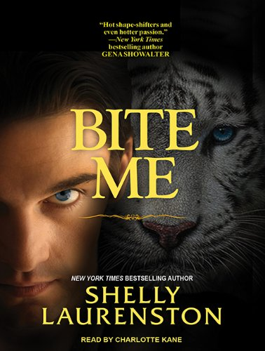 Bite Me (Library Edition): Shelly Laurenston