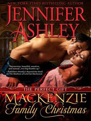 A Mackenzie Family Christmas (Library Edition): The Perfect Gift: Jennifer Ashley