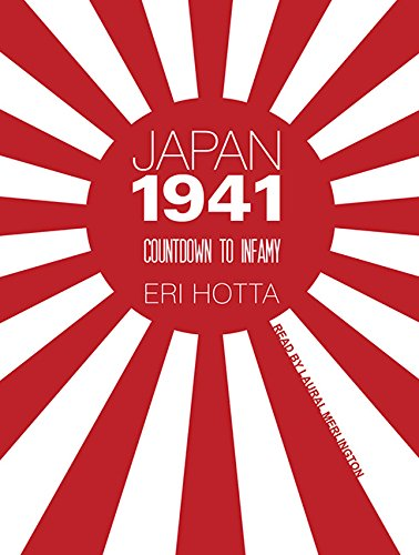 Japan 1941 (Library Edition): Countdown to Infamy: Eri Hotta
