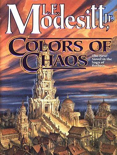 Colors of Chaos (Library Edition): L. E. Jr. Modesitt