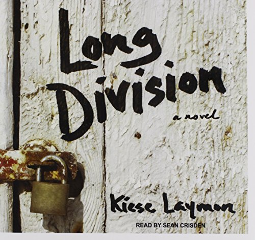 Long Division (Library Edition): Kiese Laymon