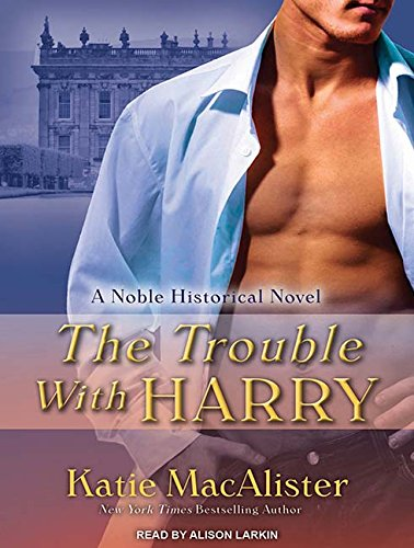 The Trouble with Harry: Katie MacAlister