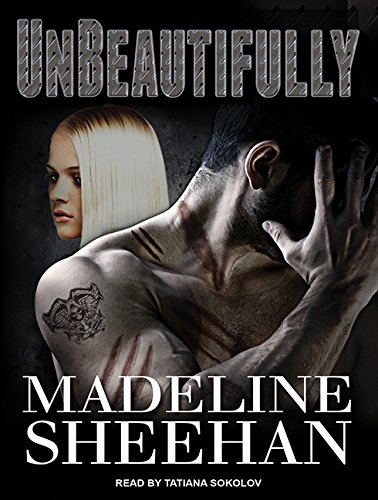 Unbeautifully: Madeline Sheehan