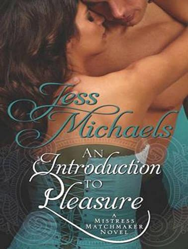 An Introduction to Pleasure (Library Edition): Jess Michaels