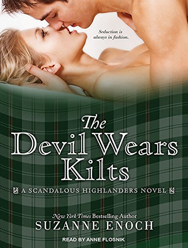The Devil Wears Kilts (Library Edition): Suzanne Enoch