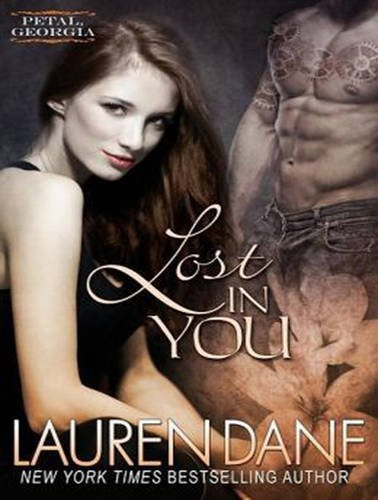 Lost in You (Library Edition): Lauren Dane