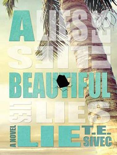 A Beautiful Lie (Library Edition): T.E. Sivec