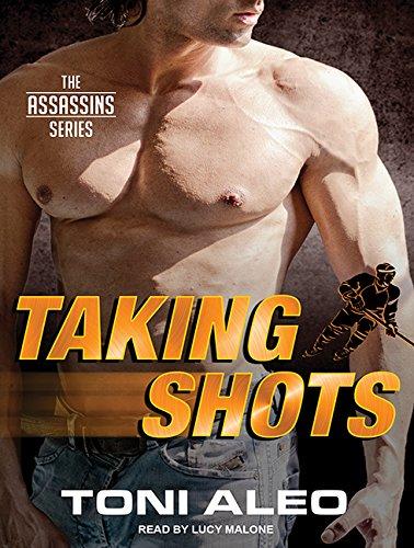 Taking Shots (Library Edition): Toni Aleo
