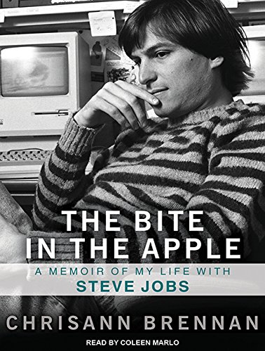 9781452648088: The Bite in the Apple: A Memoir of My Life With Steve Jobs