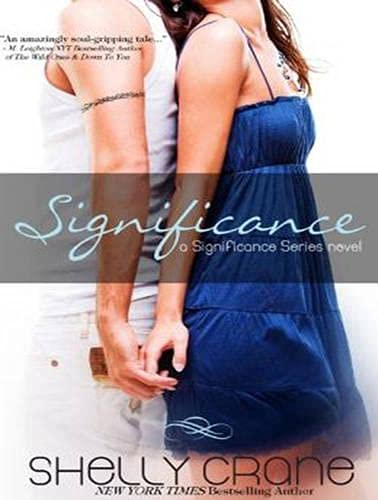 Significance (Library Edition): Shelly Crane