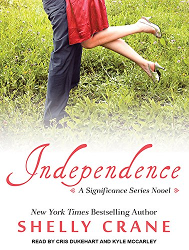 Independence (Library Edition): Shelly Crane