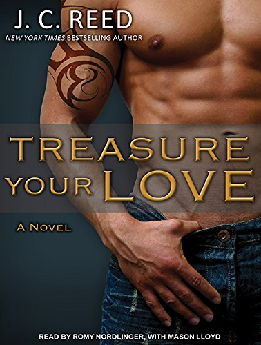 Treasure Your Love (Library Edition): J.C. Reed