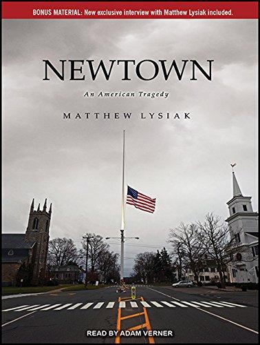 Newtown: An American Tragedy: Matthew Lysiak