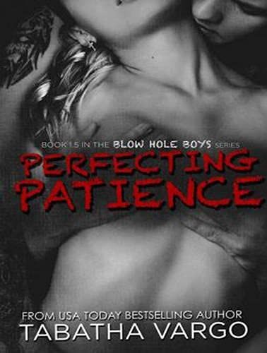 Perfecting Patience (Library Edition): Tabatha Vargo