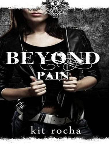 Beyond Pain (Compact Disc): Kit Rocha