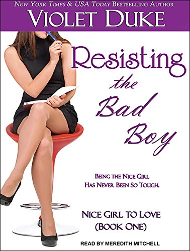 Resisting the Bad Boy (Library Edition): Violet Duke
