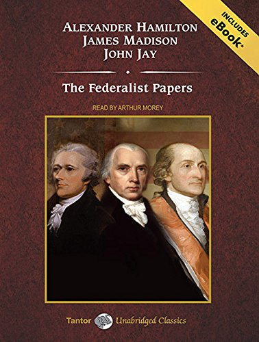 9781452650203: The Federalist Papers (Tantor Unabridged Classics)