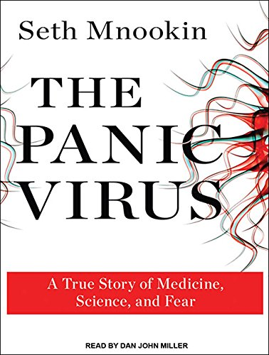 9781452650418: The Panic Virus: A True Story of Medicine, Science, and Fear