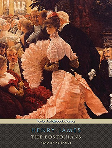 9781452650579: The Bostonians (Tantor Audio & Ebook Classics)