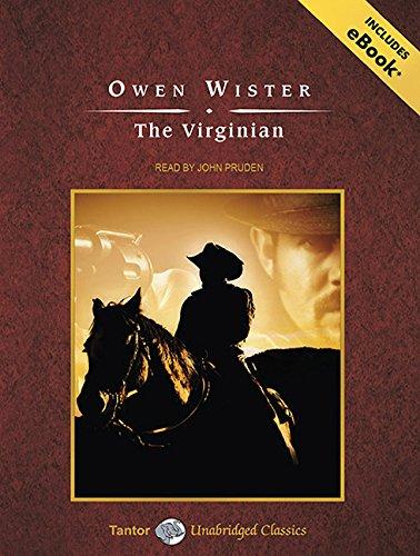 9781452650609: The Virginian: A Horseman of the Plains (Tantor Unabridged Classics)