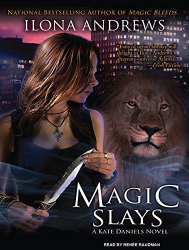 Magic Slays (Kate Daniels, Book 5): Andrews, Ilona