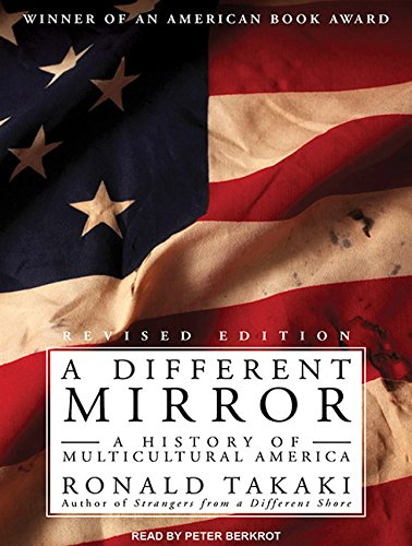 9781452651552: A Different Mirror: A History of Multicultural America