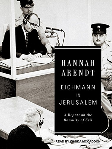 9781452651651: Eichmann in Jerusalem: A Report on the Banality of Evil